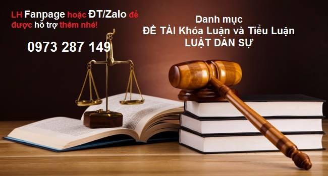 Đề Tài Báo Cáo, Chuyên Đề Tốt Nghiệp Ngành Luật