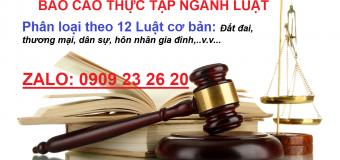 Danh sách đề tài báo cáo thực tập ngành Luật – Phân theo 12 Luật cơ bản