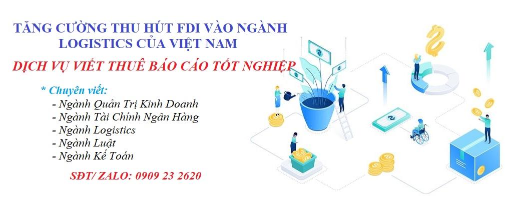 Tăng Cường Thu Hút FDI Vào Ngành Logistics Của Việt Nam